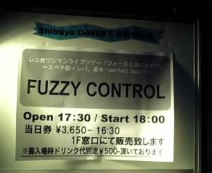 FUZZY CONTROL レコ発ワンマンライブツアー 「フォースと共にあれ!!」 ~スベテ鍛イレバ、君モ…perfect body!~ at Shibuya O-WEST 2008.11.30