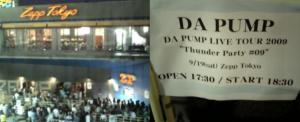 "DA PUMP LIVE TOUR 2009 ""Thunder Party #09"" at Zepp Tokyo 2009.9.19"
